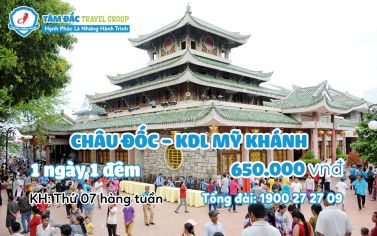 Tour du lịch Châu Đốc - KDL Mỹ Khánh 1 ngày 1 đêm giá rẻ chất lượng.