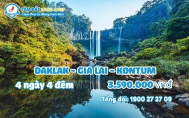 TOUR DU LỊCH DAKLAK GIALAI KONTUM 4 NGÀY 4 ĐÊM