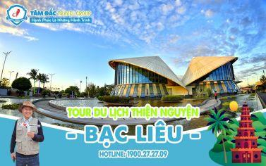 Tour du lịch Thiện Nguyện - Bạc Liêu - 2N2Đ