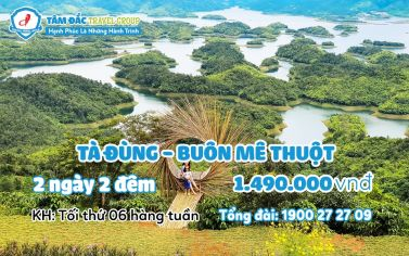Tour du lịch Buôn Mê Thuột - Tà Đùng 2 ngày 2 đêm giá rẻ chất lượng