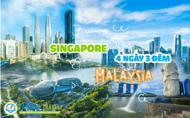 TOUR DU LỊCH SINGAPORE - MALAYSIA 5 NGÀY 4 ĐÊM CHẤT LƯỢNG GIÁ RẺ