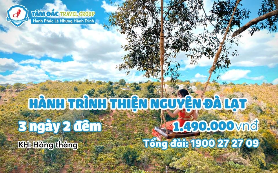 Tour du lịch Đà Lạt thiện nguyện 3 ngày 2 đêm giá rẻ chất lượng