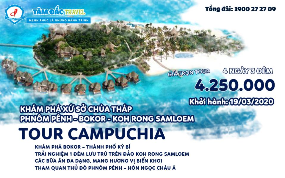 TOUR DU LỊCH CAMPUCHIA WAT PUTH KIRI – KOHRONG – Cao nguyên BOKOR - PHNOMPENH 4 NGÀY 3 ĐÊM CHẤT LƯỢNG GIÁ RẺ